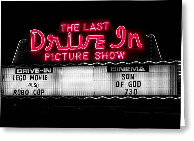 The Last Drive In Picture Show Greeting Card