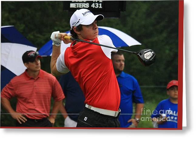 Pga Golfer Rory Mcelroy Watches His Drive Greeting Card by Douglas Sacha