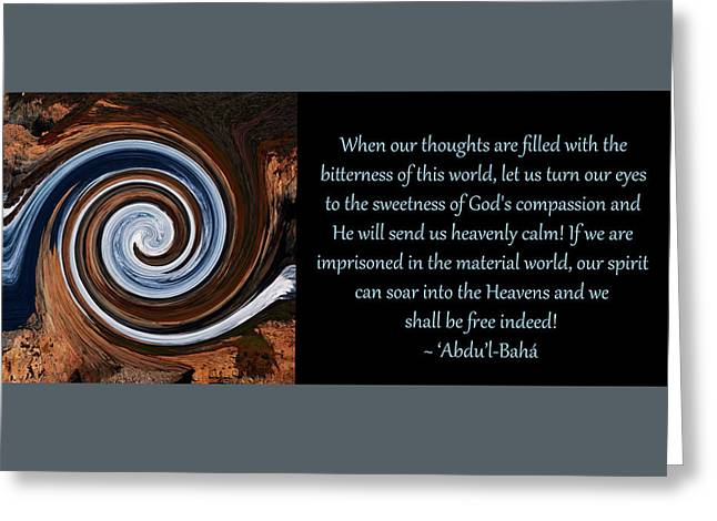 Sweetness Of God's Compassion Greeting Card by Baha'i Writings As Art