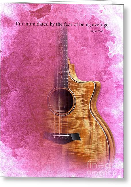 Taylor Inspirational Quote, Acoustic Guitar Original Abstract Art Greeting Card by Pablo Franchi