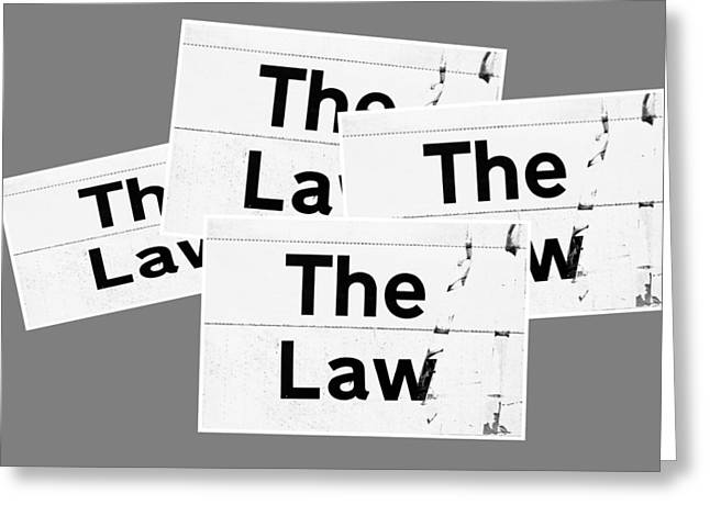 The Law Greeting Card by Tom Gowanlock