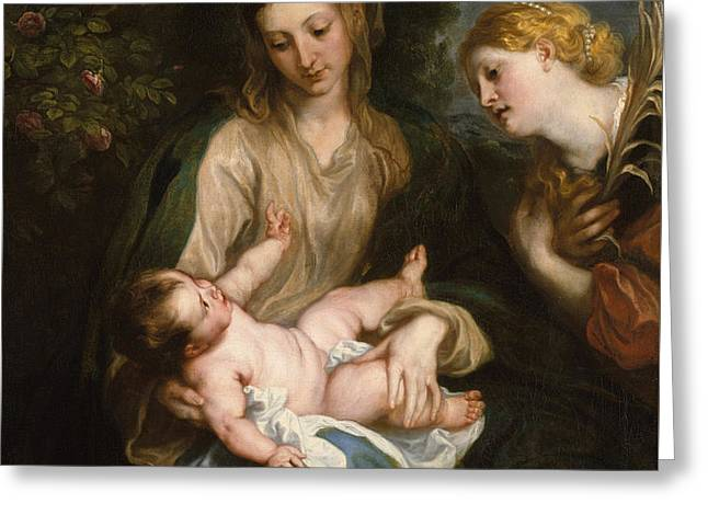 Virgin And Child With Saint Catherine Of Alexandria Greeting Card by Anthony Van Dyck