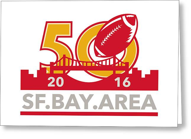 50 Pro Football Championship Sf Bay Area 2016 Greeting Card