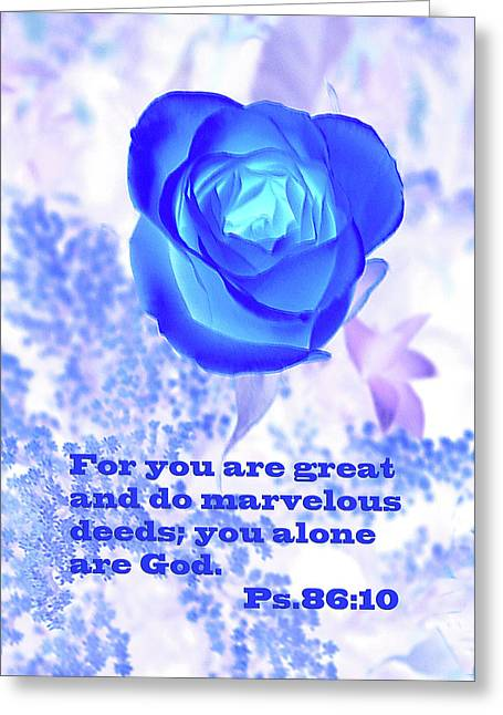 A Blue Rose Ps. 86 V 10 Greeting Card by Linda Phelps