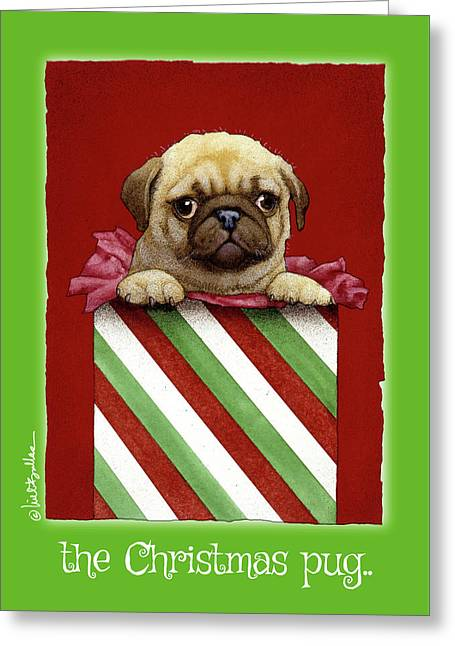Greeting Card featuring the painting a Christmas pug... by Will Bullas