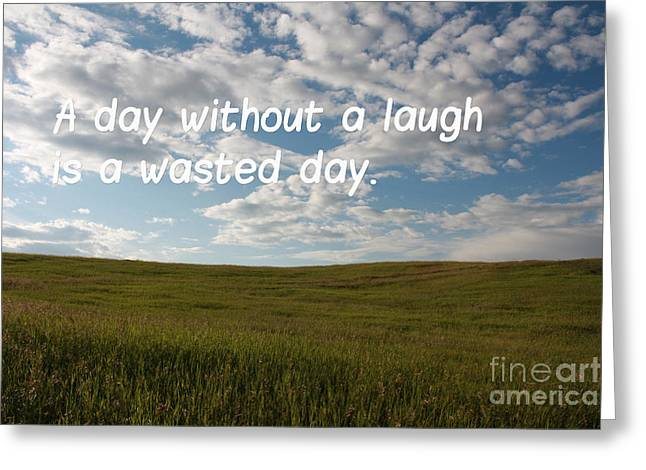 Greeting Card featuring the mixed media A Day Without A Laugh by Wilko Van de Kamp