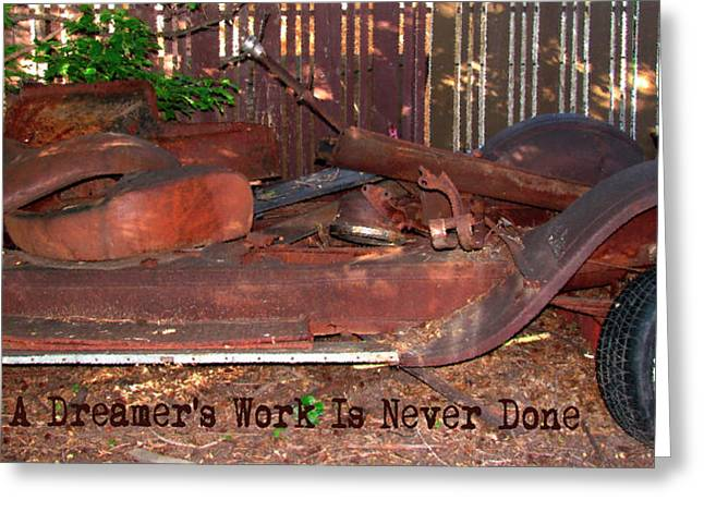 A Dreamer's Work Is Never Done - Vintage Automobile Text Art Greeting Card by Rayanda Arts