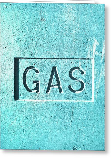 A Gas Sign Greeting Card by Tom Gowanlock