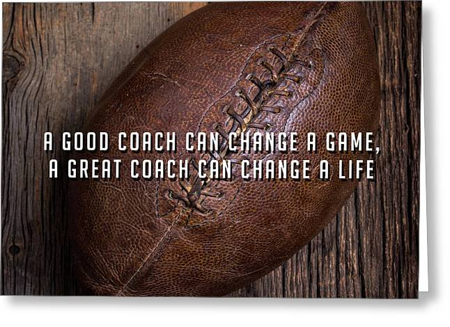 A Good Coach Can Change A Game A Great Coach Can Change A Life 2 Greeting Card