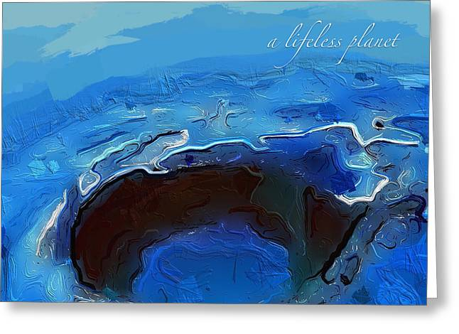 A Lifeless Planet Blue Greeting Card