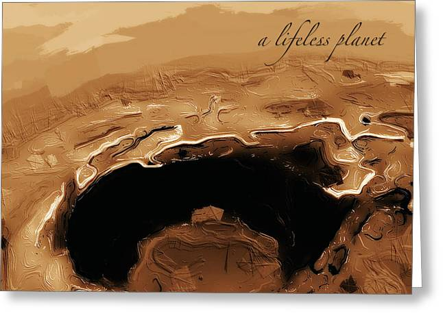 A Lifeless Planet Brown Greeting Card