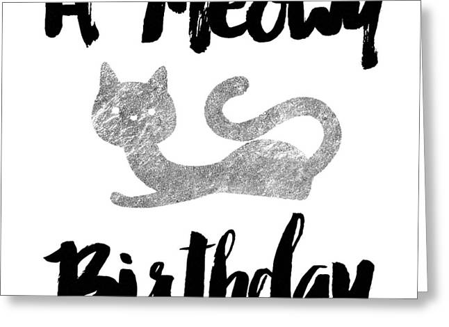 A Meowy Birthday For Cat Lovers Greeting Card by Sabine Jacobs