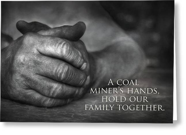 A Miner's Hands Greeting Card by Lori Deiter