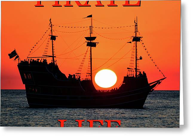 A Pirate Life Greeting Card by David Lee Thompson