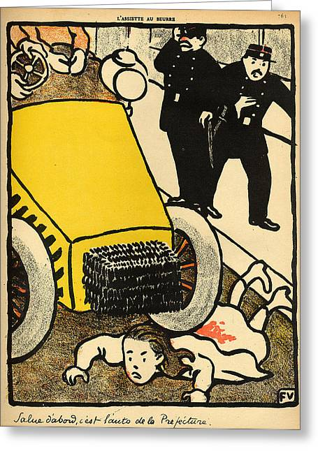 March Paintings Greeting Cards - A police car runs over a little girl Greeting Card by Felix Edouard Vallotton