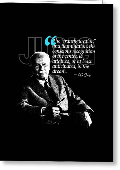 A Quote From Carl Gustav Jung Quote #18 Of 50 Available Greeting Card by Garaga Designs