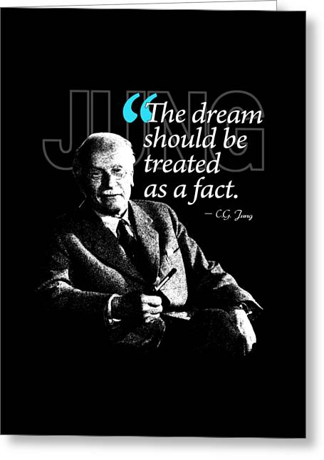 A Quote From Carl Gustav Jung Quote #29 Of 50 Available Greeting Card by Garaga Designs