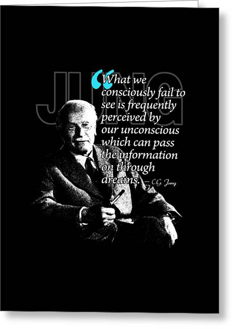 A Quote From Carl Gustav Jung Quote #45 Of 50 Available Greeting Card by Garaga Designs