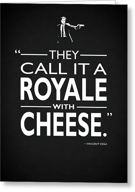 A Royale With Cheese Greeting Card by Mark Rogan
