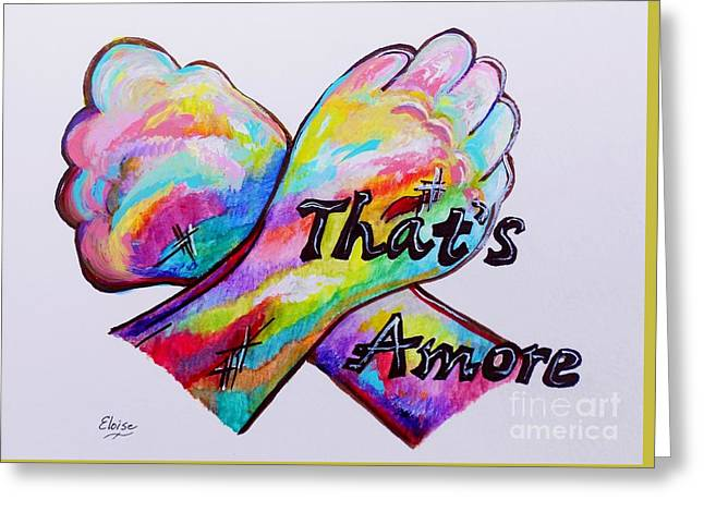 A S L ... That's Amore Greeting Card by Eloise Schneider