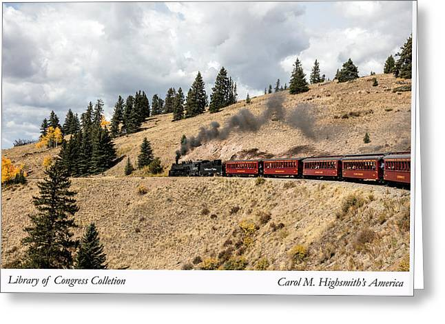 Greeting Card featuring the photograph A Scenic Railroad Steam Train, Near Antonito In Conejos County In Colorado by Carol M Highsmith