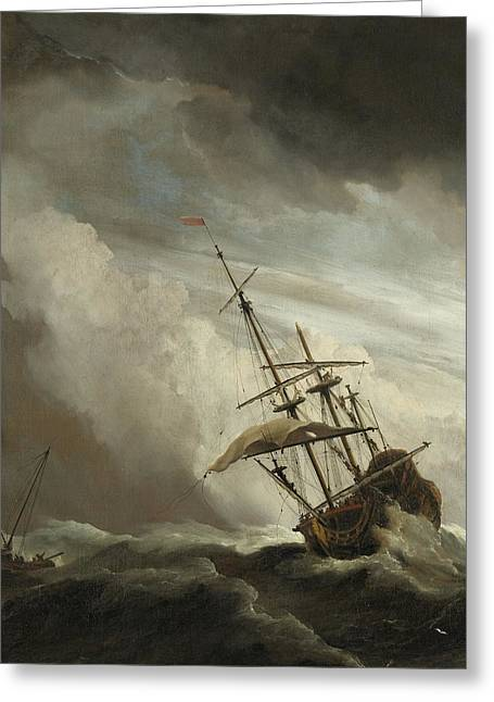 A Ship On The High Seas Caught By A Squall Greeting Card by Willem van de Velde the Younger