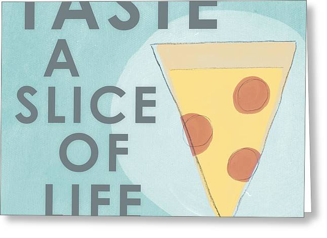 A Slice Of Life Greeting Card by Linda Woods