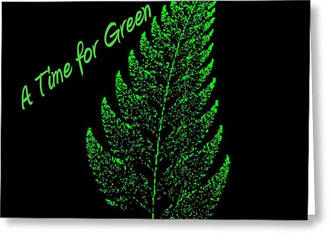 A Time For Green Greeting Card by Thomas Smith