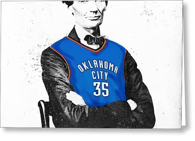 Abe Lincoln In An Kevin Durant Okc Thunder Jersey Greeting Card by Roly Orihuela