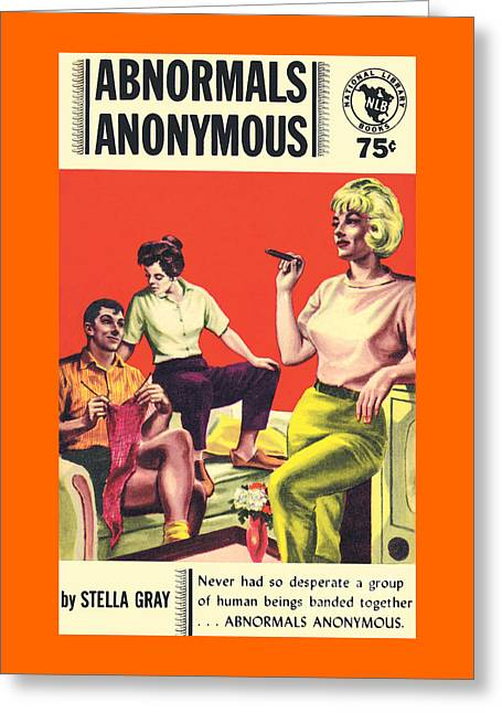 Abnormals Anonymous Greeting Card