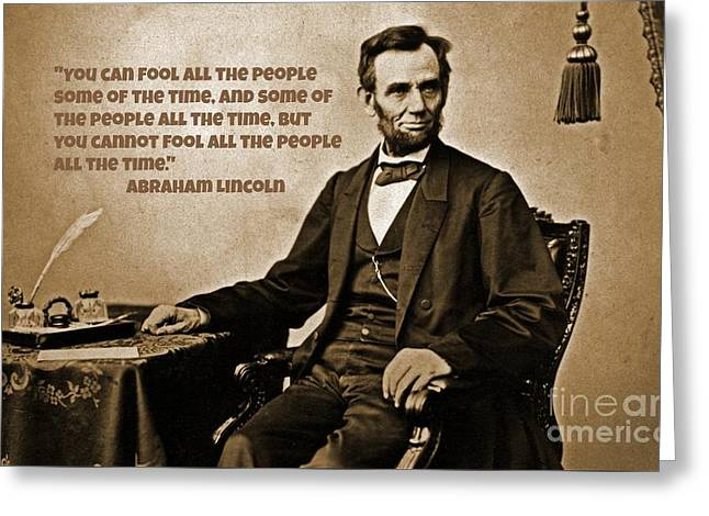 Abraham Lincoln Quote Six Greeting Card