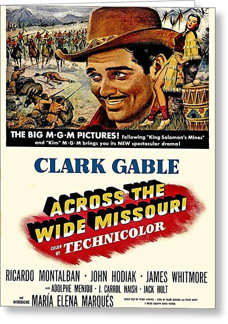 Across The Wide Missouri  Greeting Card by Movie Poster Prints