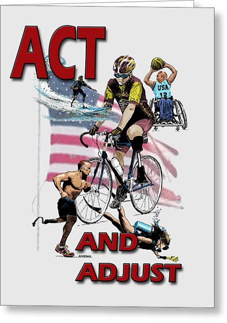 Act And Adjust Greeting Card by Joseph Juvenal