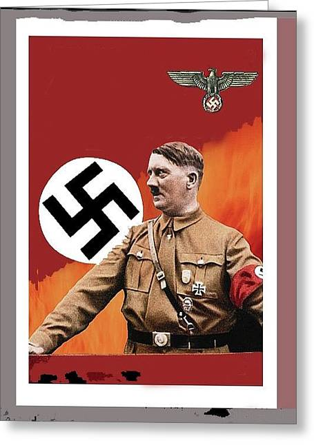 Adolf Hitler In Color With Nazi Symbols Unknown Date Additional Color Added 2016 Greeting Card