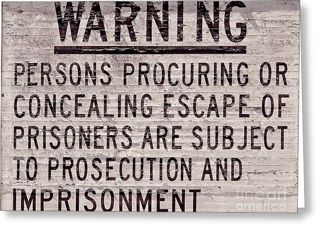Alcatraz Prison Warning Sign Greeting Card by Jon Neidert