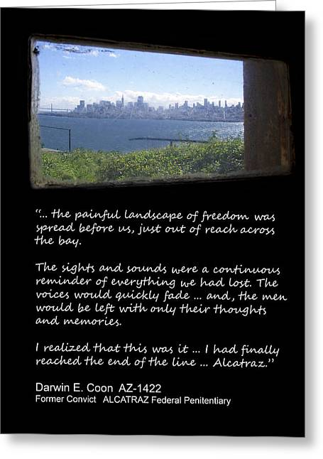 Alcatraz Greeting Cards - ALCATRAZ REALITY - The Painful Landscape of Freedom Greeting Card by Daniel Hagerman