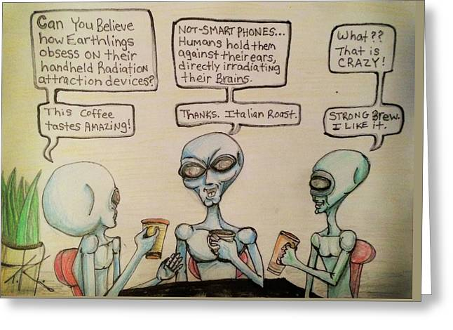 Alien Friends Coffee Talk About Cellular Greeting Card