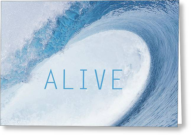 Alive Greeting Card