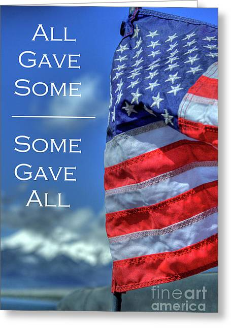 All Gave Some / Some Gave All Greeting Card