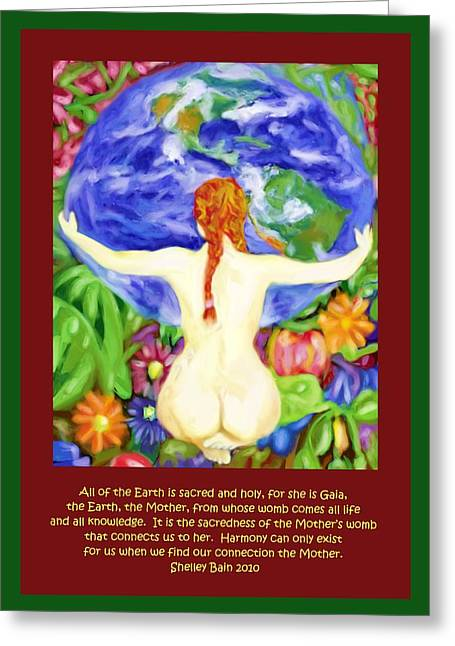 All Of The Earth Is Sacred Love Your Mother Greeting Card