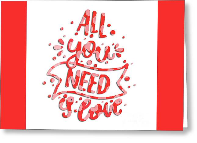 Greeting Card featuring the digital art All You Need Is Love by Edward Fielding