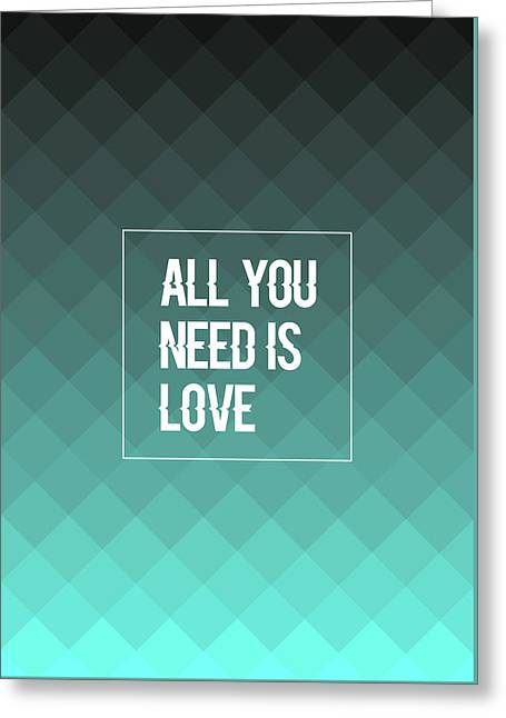 All You Need Is Love Greeting Card by Renato Kolberg