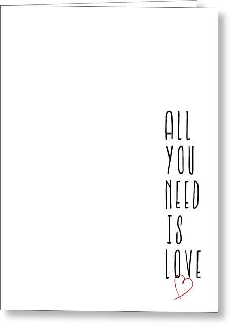 All You Need Is Love Greeting Card by Samuel Whitton