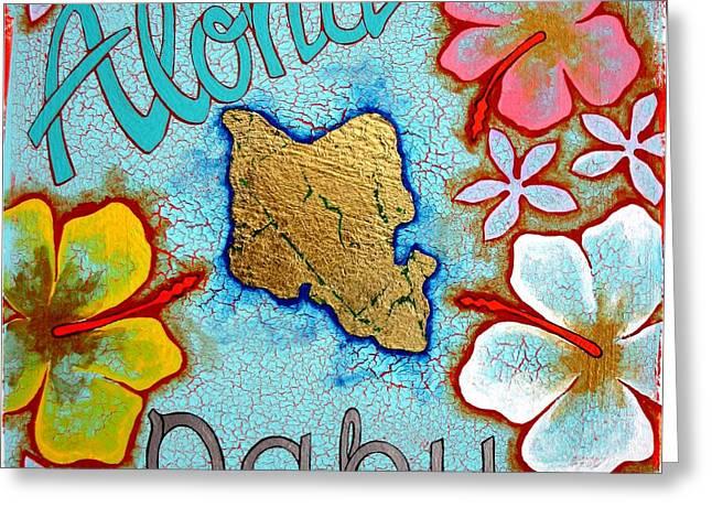 Aloha Oahu Greeting Card by Dodd Holsapple