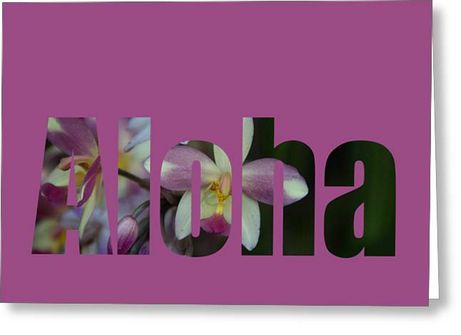 Greeting Card featuring the photograph Aloha Orchids Type by Kerri Ligatich
