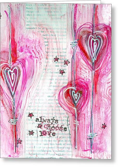 Always Choose Love Greeting Card