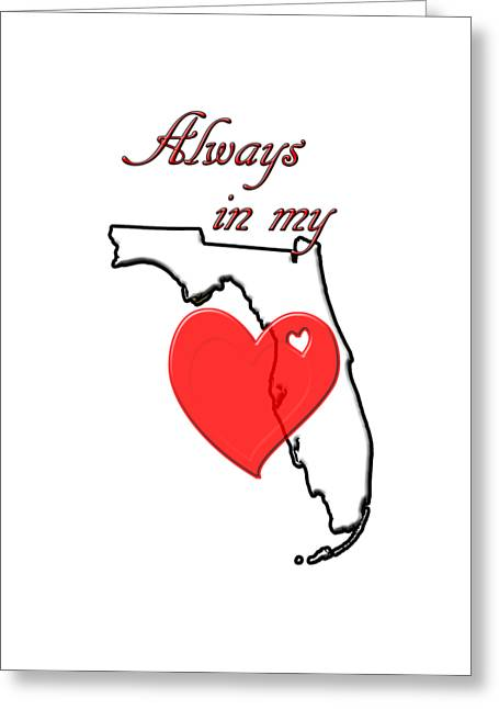 Always In My Heart Fl Greeting Card