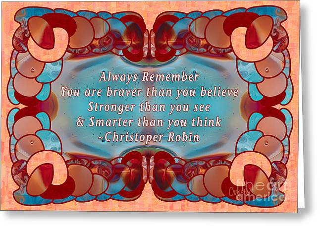 Always Remember Abstract Inspirational Art By Omashte Greeting Card by Omaste Witkowski