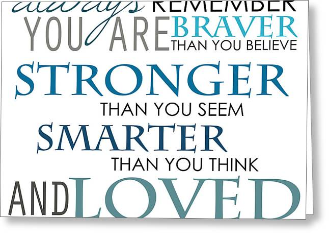 Always Remember You Are The Best Greeting Card by Jolanta Meskauskiene