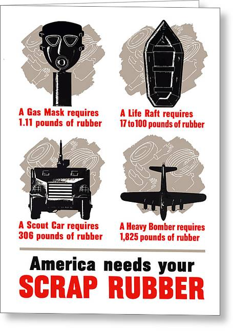 America Needs Your Scrap Rubber Greeting Card